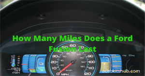 How Many Miles Does a Ford Fusion Last