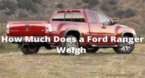 How Much Does a Ford Ranger Weigh