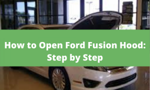 How to Open Ford Fusion