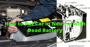 how to put car in neutral with dead battery