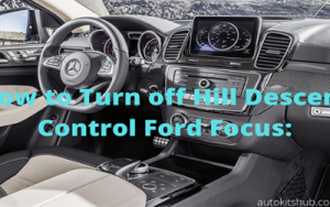 how to turn off hill descent control ford focus