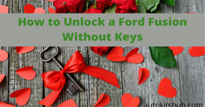 how to unlock a ford fusion without keys