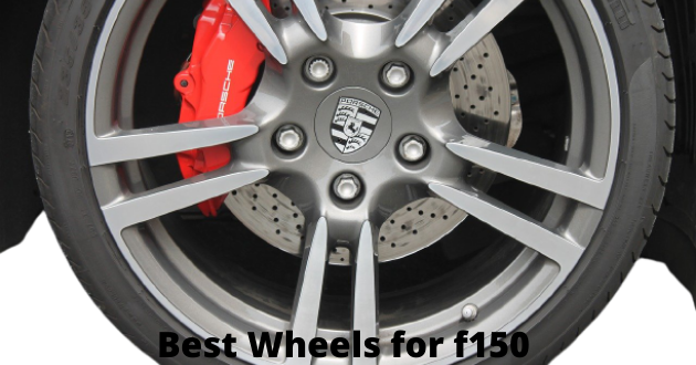 Best Wheels for f150